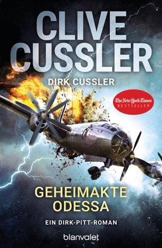 Clive Cussler & Dirk Cussler - Geheimakte Odessa