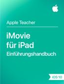 iMovie für iPad Einführungshandbuch iOS 10