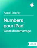 Numbers pour iPad Guide de démarrage iOS 10