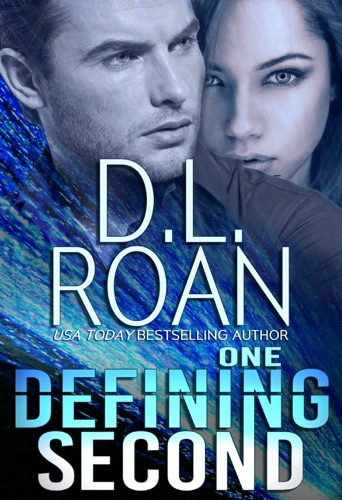 DL Roan - One Defining Second