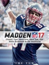 Madden NFL 17 Cheats Tips Xbox One Xbox 360 PS4 Game Download Guide Unofficial