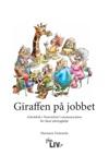 Giraffen P Jobbet