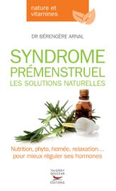 Syndrome prémenstruel. Les solutions naturelles