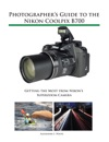 Photographers Guide To The Nikon Coolpix B700