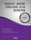 Radiology-Anatomy Correlation In Lab Instruction