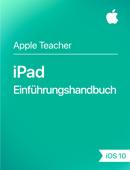 iPad Einführungshandbuch iOS 10