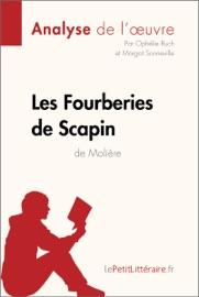 LES FOURBERIES DE SCAPIN DE MOLIèRE (ANALYSE DE LOEUVRE)