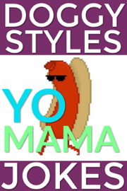 Doggy Styles Yo Mama Jokes book