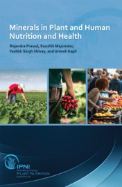 Minerals In Plant And Human Nutrition And Health