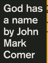 God Has a Name