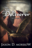 Jason D. Morrow - The Deliverer  artwork