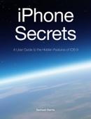 iPhone Secrets (For iOS 9.3)