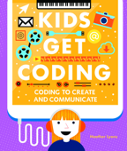 Coding to Create and Communicate
