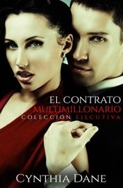 El Contrato Multimillonario: Edición Ejecutiva PDF Download