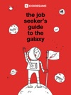 The Job Seekers Guide To The Galaxy