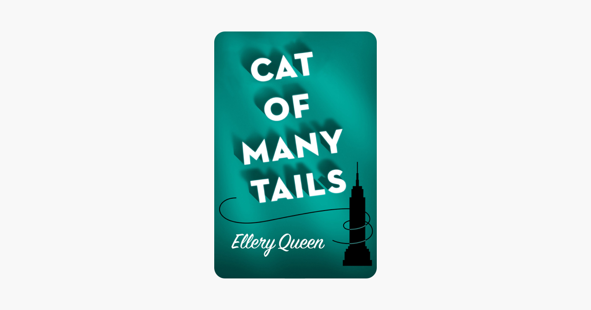 Cat of Many Tails - Ellery Queen