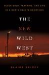 The New Wild West