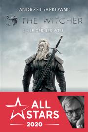 The Witcher : Le Dernier Vœu