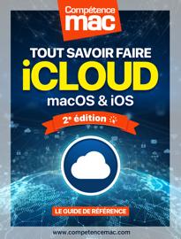 iCloud : Tout savoir faire - macOS et iOS