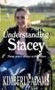 Understanding Stacey