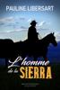 Pauline Libersart - L'homme de la Sierra illustration