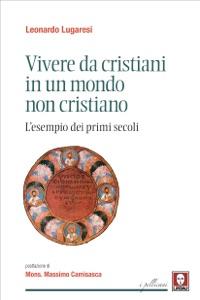 Vivere da cristiani in un mondo non cristiano Book Cover