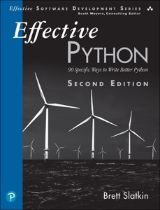 Effective Python: 90 Specific Ways to Write Better Python, 2/e Book Cover