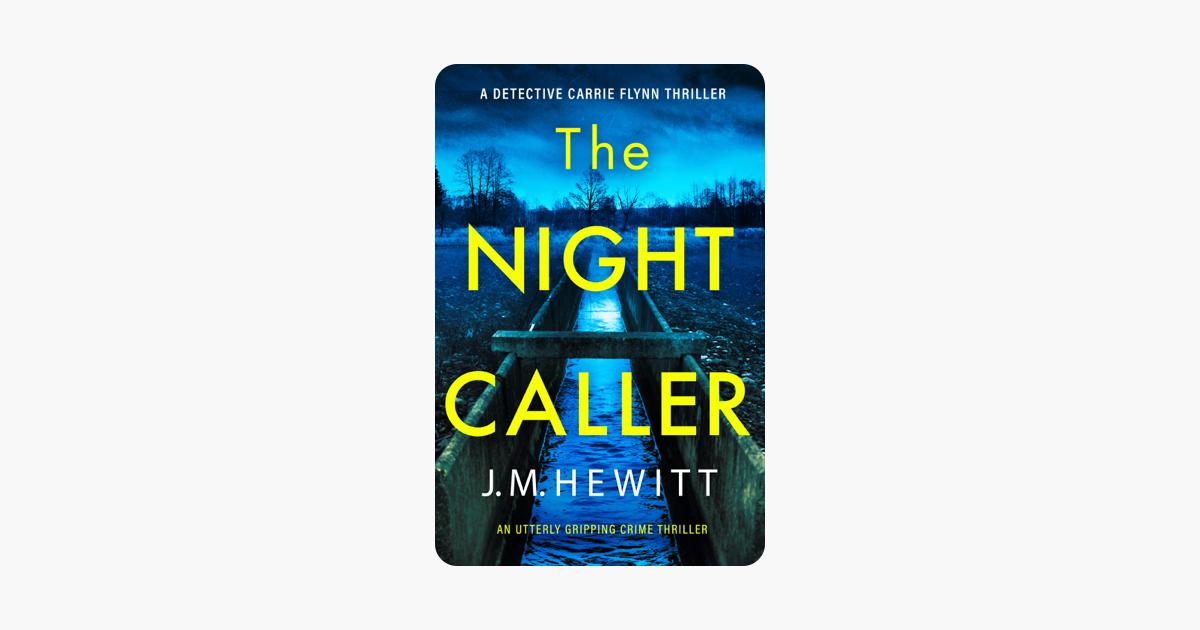 The Night Caller - J.M. Hewitt