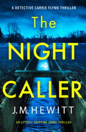 The Night Caller - J.M. Hewitt book summary