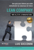 Lean Company: más allá de la manufactura - Luis Socconini