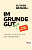 Rutger Bregman - Im Grunde gut Grafik