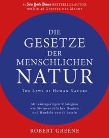 Die Gesetze der menschlichen Natur - The Laws of Human Nature PDF Download