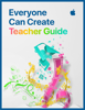 Apple Education - Everyone Can Create Teacher Guide illustration