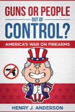 Guns Or People Out Of Control? America's War On Firearms