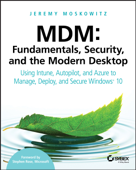 MDM: Fundamentals, Security, and the Modern Desktop