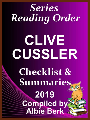 Albie Berk - Clive Cussler's Dirk Pitt Series: Best Reading Order - with Summaries & Checklist - Compiled by Albie Berk