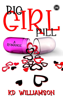 KD Williamson - Big Girl Pill artwork
