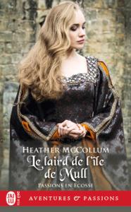 Passion en Écosse (Tome 1) - Le laird de l'île de Mull La couverture du livre martien
