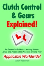 Clutch Control & Gears Explained