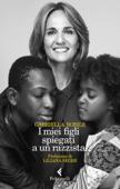 I miei figli spiegati a un razzista Book Cover