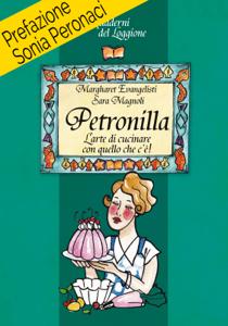 Petronilla. L'arte di cucinare con quello che c'è Copertina del libro