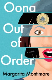 Oona Out of Order - Margarita Montimore