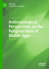 Anthropological Perspectives On The Religious Uses Of Mobile Apps