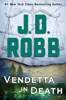 J. D. Robb - Vendetta in Death artwork