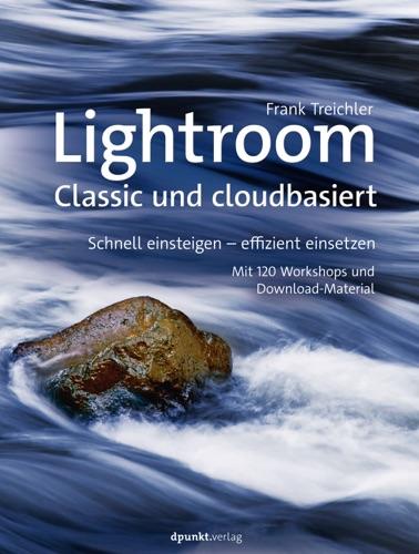 Lightroom – Classic und cloudbasiert