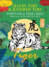 Fortune Feng Shui 2020 Tiger