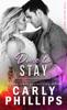 Carly Phillips - Dare To Stay bild