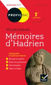 Profil - Yourcenar, Mémoires d'Hadrien