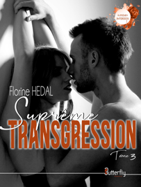 Suprême transgression #3 Par Suprême transgression #3