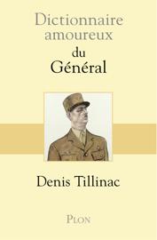 Dictionnaire amoureux du Général